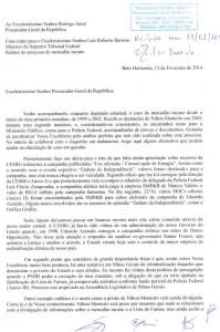 O ofício também foi dirigido ao ministro Luís Roberto Barroso, do STF e relator do processo do mensalão tucano.