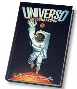 Coletânea Universo Desconstruído, com capa de Tais Fantoni (Imagem: Reprodução)