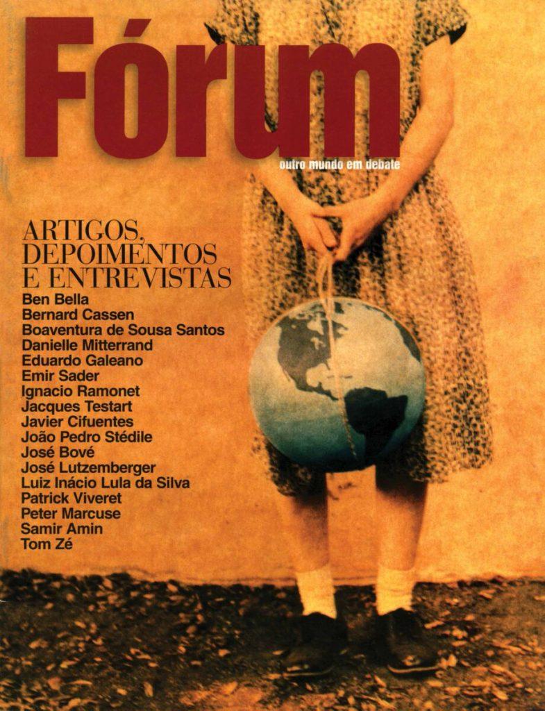 Edição 0 da Revista Fórum e sua edição impressa, em 2001.