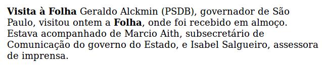 Texto do 'Painel' da Folha informando sobre a visita do governador. (Reprodução)