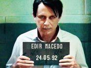 Cinebiografia de Edir Macedo entra pra lista dos 100 piores de todos os tempos