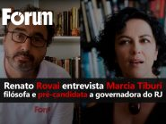Fórum Onze e Meia | Rovai entrevista a filósofa Marcia Tiburi