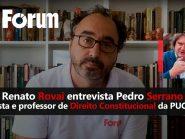 Fórum Onze e Meia | Entrevista com Pedro Serrano, jurista e professor de Direito Constitucional