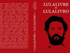 Escritores e cartunistas lançam livro-manifesto pela liberdade de Lula