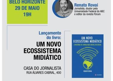 Renato Rovai lança livro sobre a história do jornalismo digital em BH