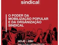 Fórum Sindical | O poder da mobilização popular e da organização sindical