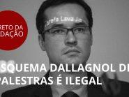 Vaza Jato: esquema Dallagnol de palestras é ilegal e corrupto